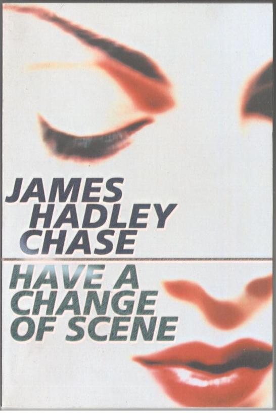 Image for Have a Change of Scene