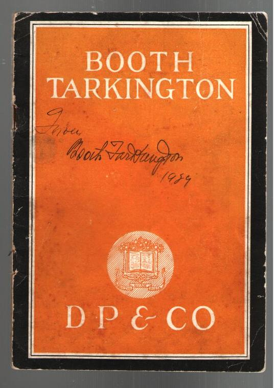 Image for Booth Tarkington, A Gentleman From Indiana: The Man, His Work, His Opinions