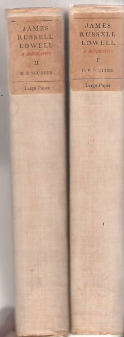 Image for James Russell Lowell: A Biography in Two Volumes