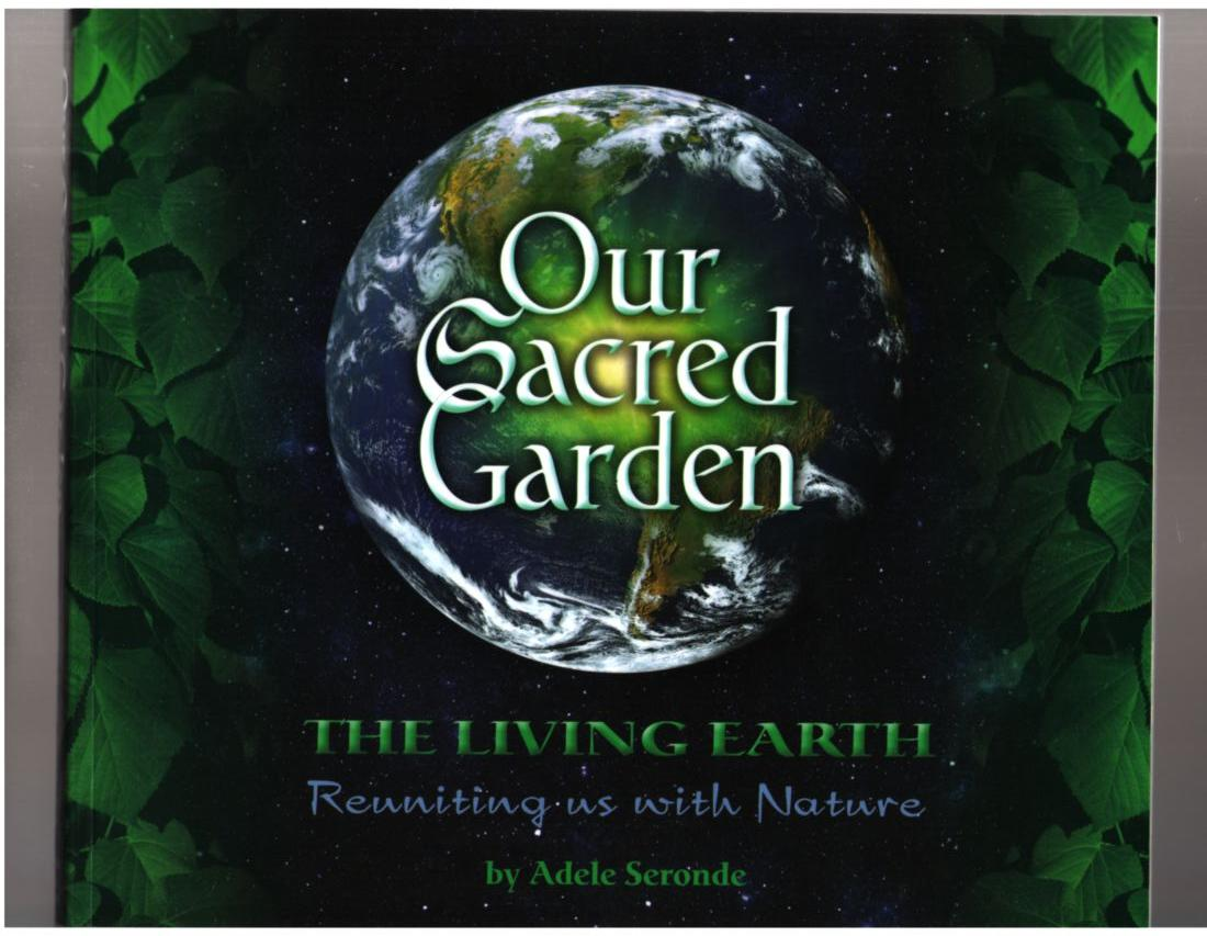 Image for Our Sacred Garden: The Living Earth - Awakening the Visionary In US