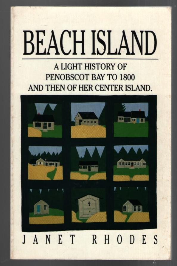 Image for Beach Island: A Light History of Penobscot Bay to 1800 and then of Her Center Island