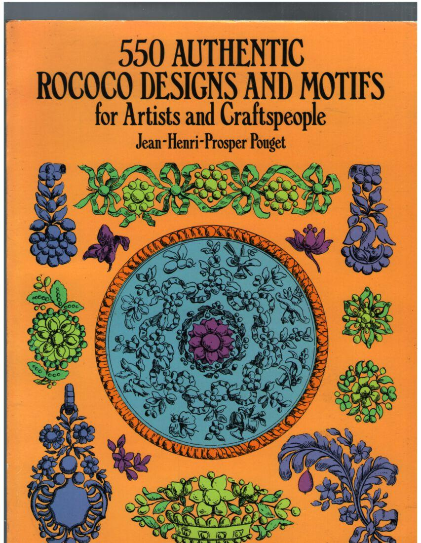 Image for 550 Authentic Rococo Designs and Motifs for Artisits and Craftspeople