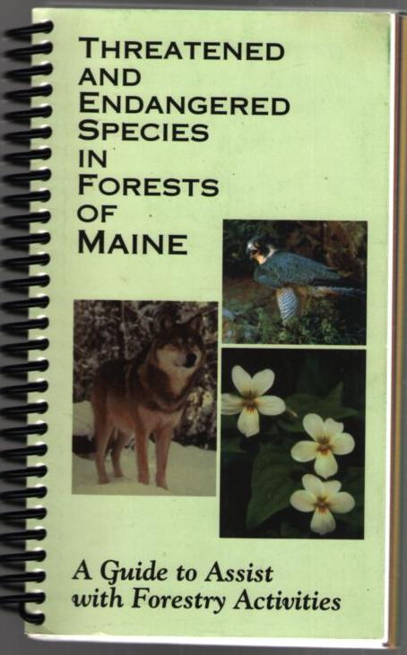 Image for Threatened and Endangered Species in Forests of Maine: A Guide to Assist with Forestry Activities