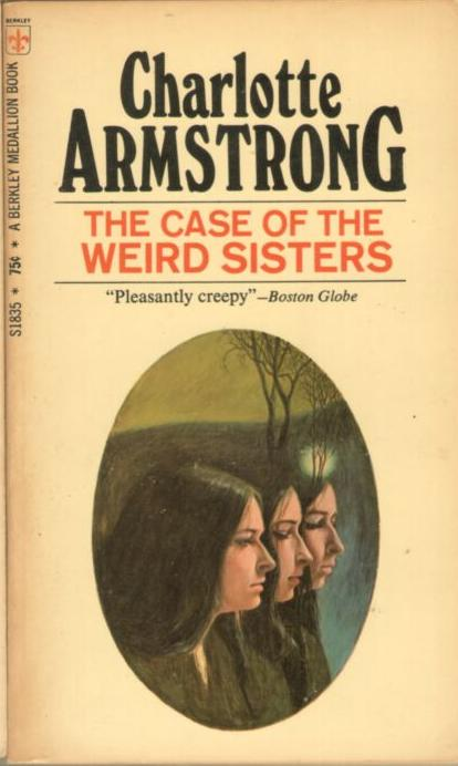 Image for The Case of the Weird Sisters