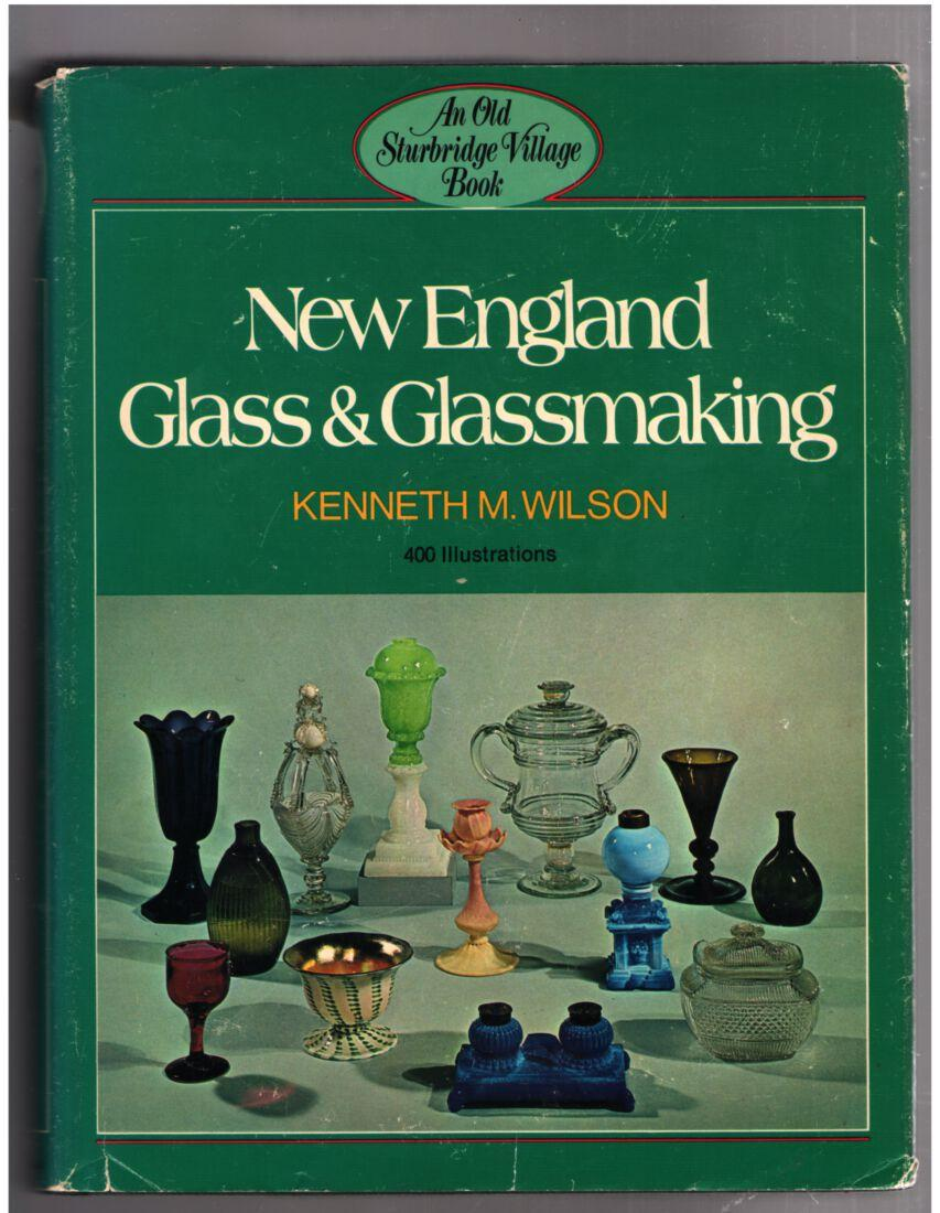 Image for New England Glass & Glassmaking (An Old Sturbridge Village Book)