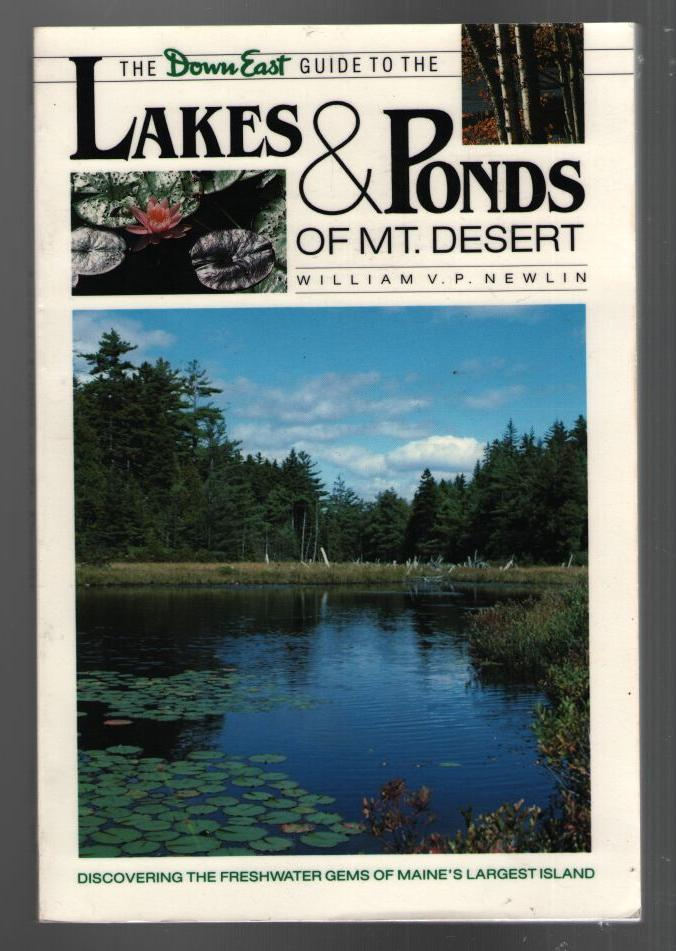 Image for The Down East Guide to the Lakes and Ponds of Mt. Desert