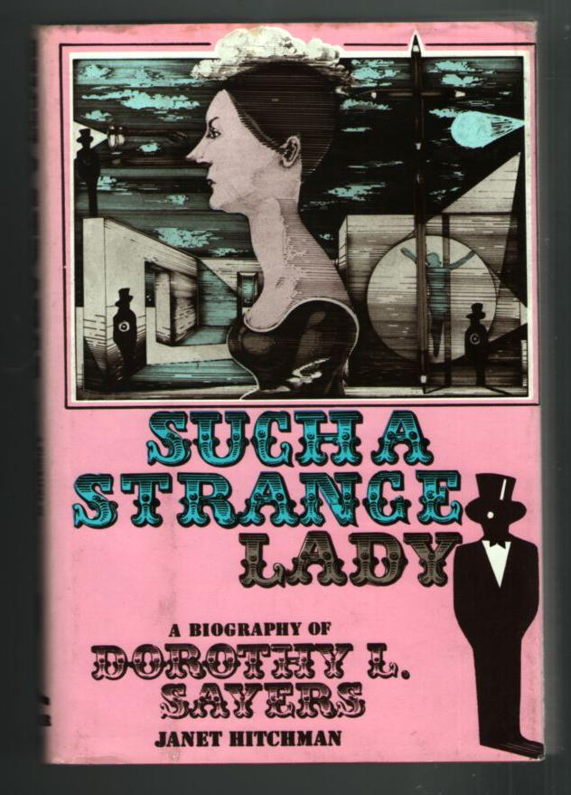 Image for Such a Strange Lady: A Biography of Dorothy L. Sayers