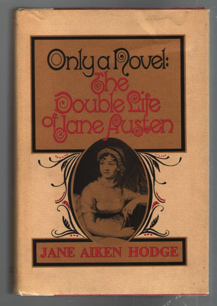 Image for Only a Novel: The Double Life of Jane Austen