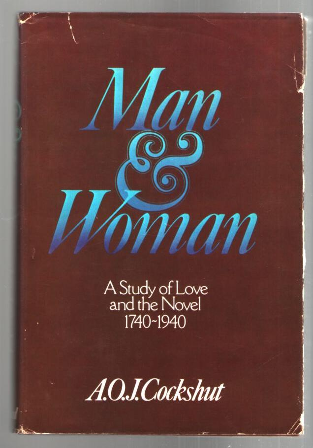 Image for Man & Women: A Study of Love and the Novel; 1740-1940
