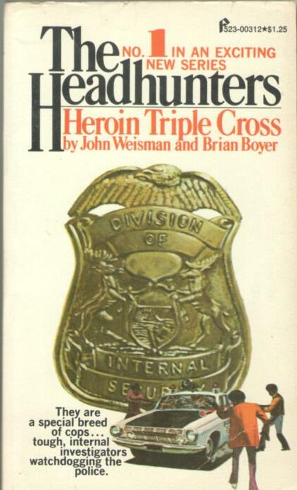 Image for The Headhunters #1: Heroin Triple Cross