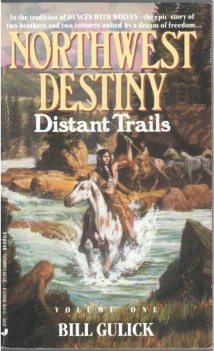 Image for Northwest Destiny: Distant Trails (Volume 1)