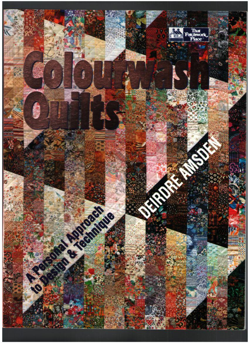 Image for Colourwash Quilts: A Personal Approach to Design & Technique
