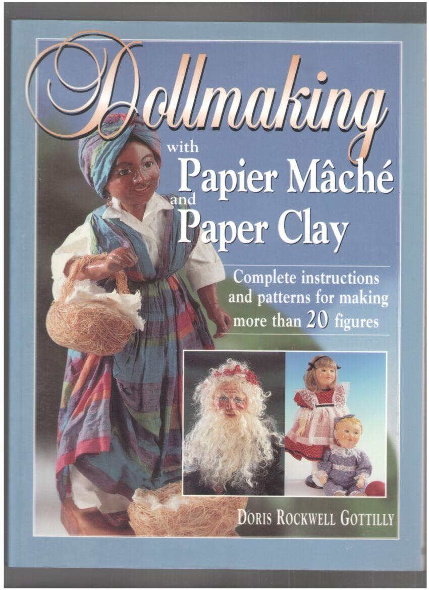Image for Dollmaking with Papier Mache and Paper Clay