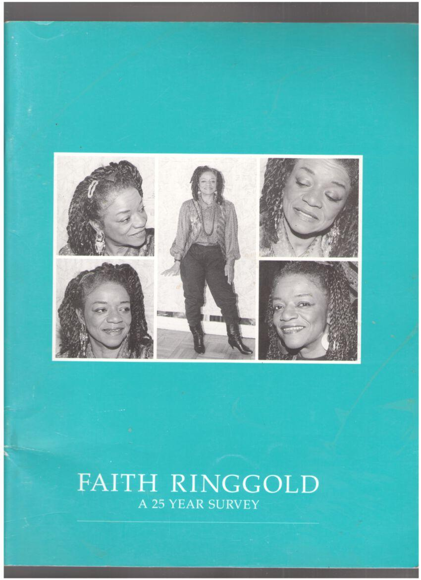 Image for Faith Ringgold: A 25 Year Survey