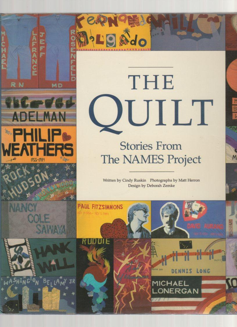 Image for The Quilt: Stories From The NAMES Project