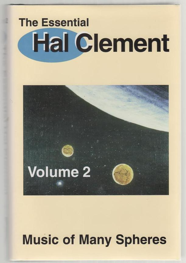 Image for The Essential Hal Clement: Music of Many Spheres   Vol 2
