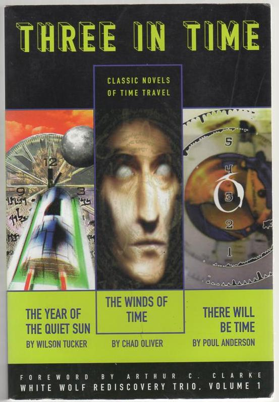 Image for Three in Time: The Year of the Quiet Sun, The Winds of Time & There Will Be Time