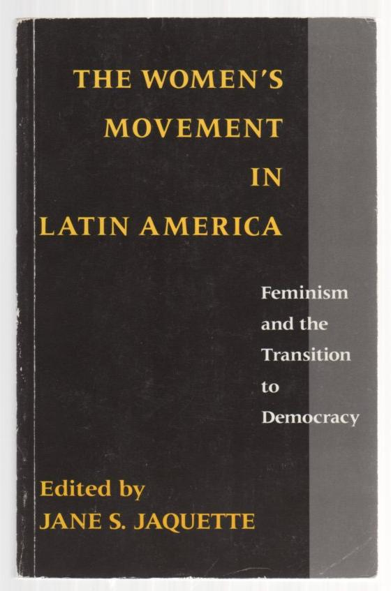 Image for The Women's Movement in Latin America: Feminism and the Transition to Democracy