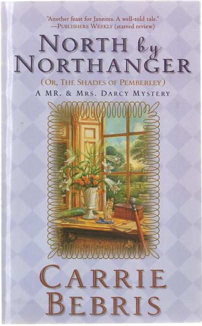 Image for North by Northanger (Or, The Shades of Pemberley)