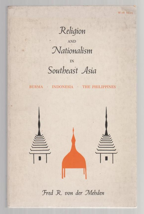 Image for Religion and Nationalism in Southeast Asia: Burma, Indonesia, The Philippines