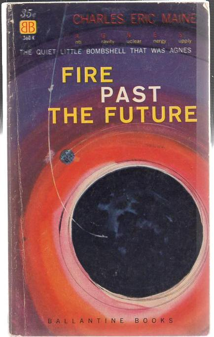 Image for Fire Past the Future