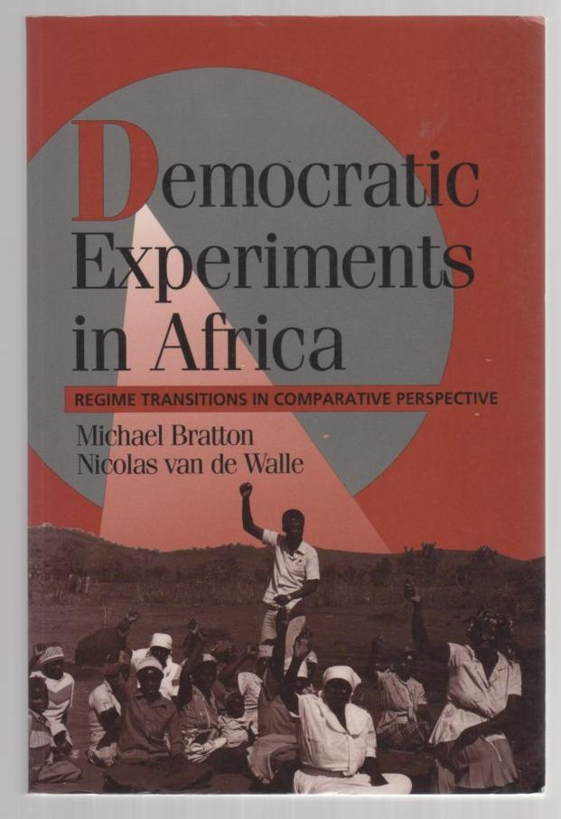 Image for Democratic Experiments in Africa: Regime Transitions in Comparative Perspective