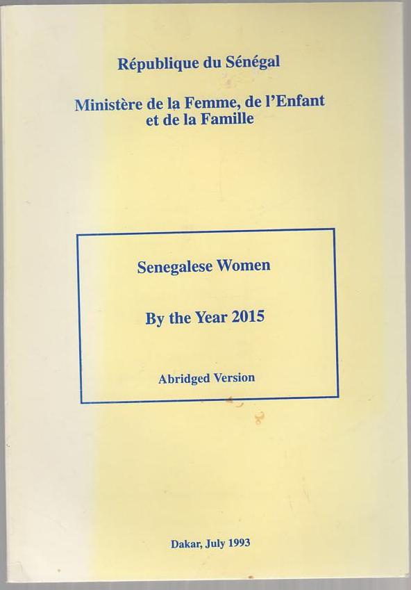 Image for Senegalese Women by the Year 2015 (Abridged Version)