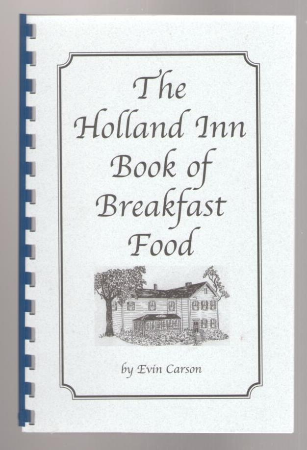 Image for The Holland Inn Book of Breakfast Food (Bar Harbor, Maine)
