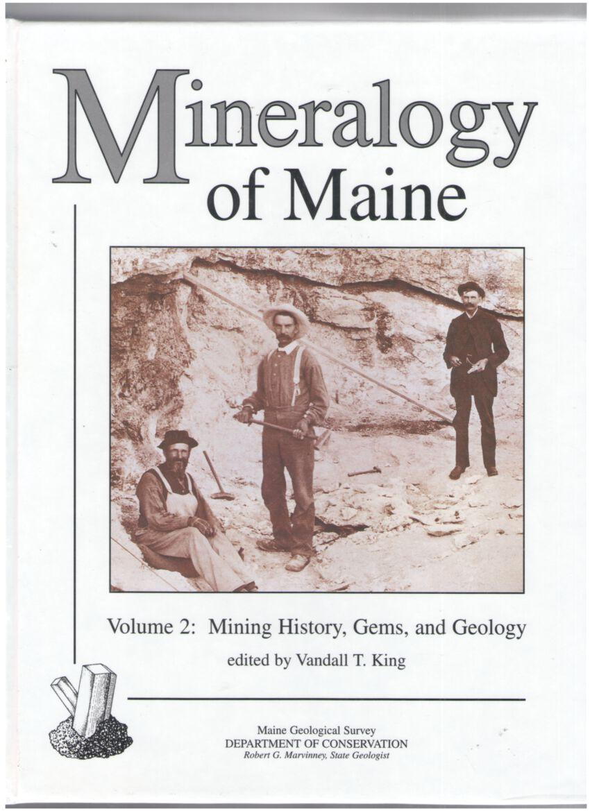 Image for Mineralogy of Maine: Volume 2 - Mining History, Gems, and Geology