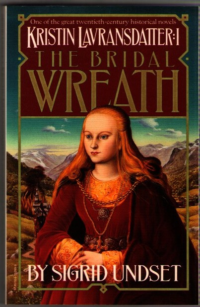 Image for Kristin Lavransdatter I: The Bridal Wreath