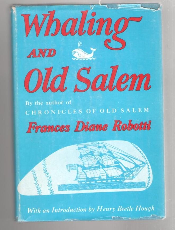 Image for Whaling and Old Salem (A Chronicle of the Sea)