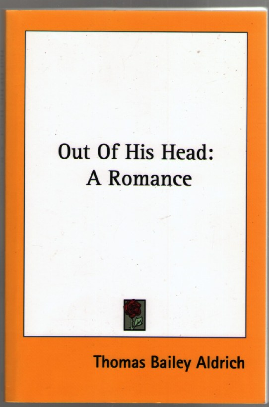 Image for Out of His Head: A Romance