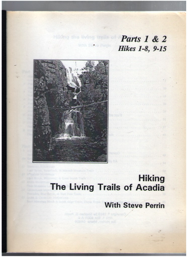 Image for Hiking the Living Trails of Acadia National Park - Parts 1 & 2 Hikes 1-8, 9-15