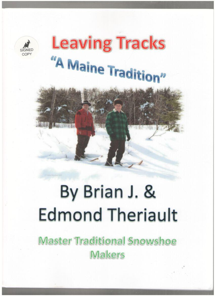 "Image for Leaving Tracks ""A Maine Tradition"" (Master Traditional Snowshoe Makers)"