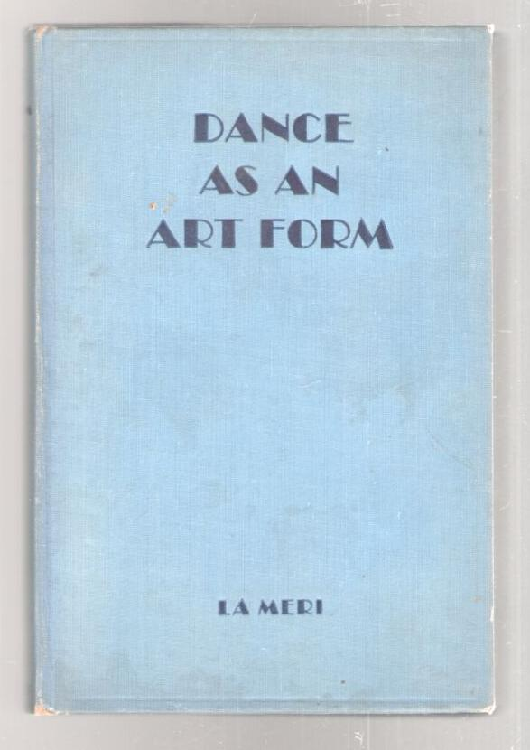 Image for Dance as an Art-Form: Its History and Development