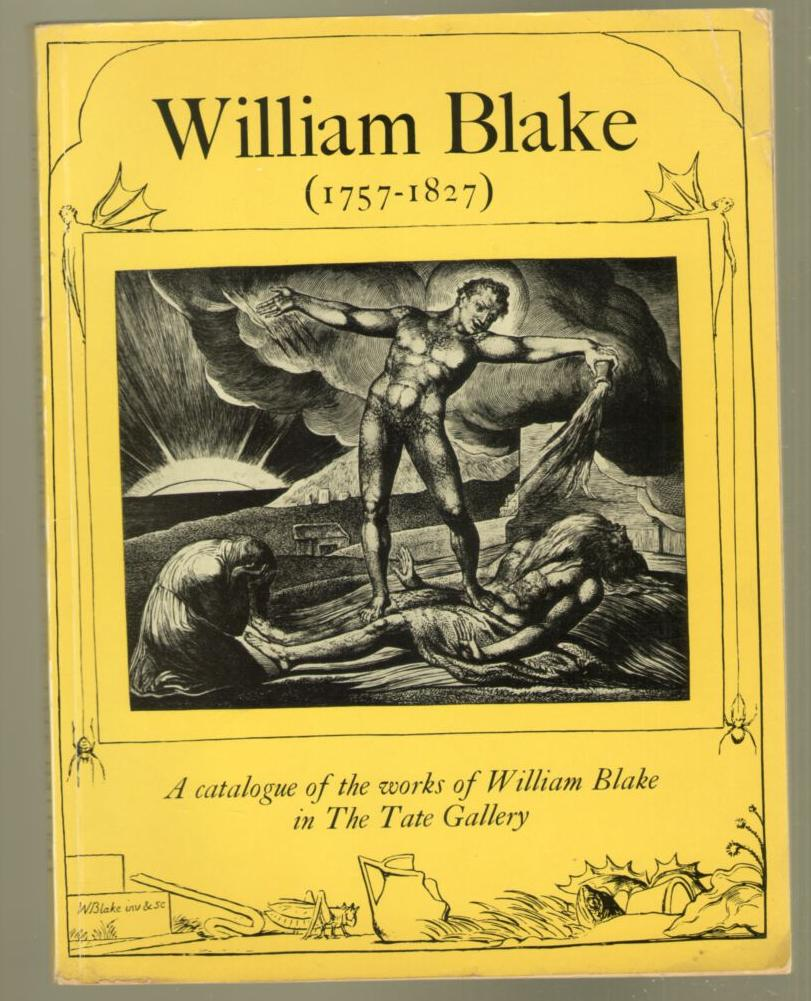 Image for William Blake (1757-1827): A catalogue of the works Of William Blake in The Tate Gallery