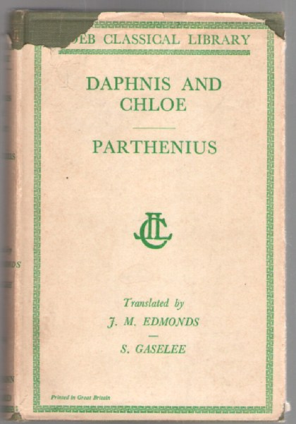 Image for Daphnis and Chloe (Loeb Classical Library)