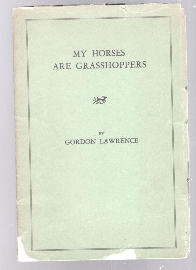 Image for My Horses are Grasshoppers