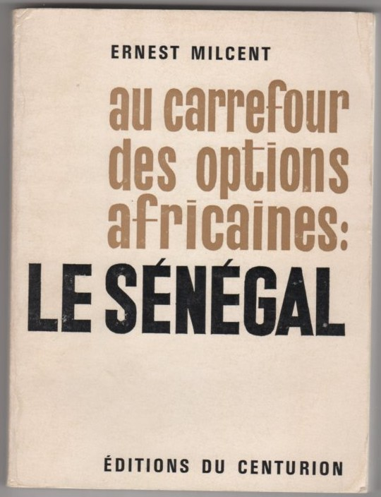Image for Au Carrefour des Options Africaines: Le Senegal