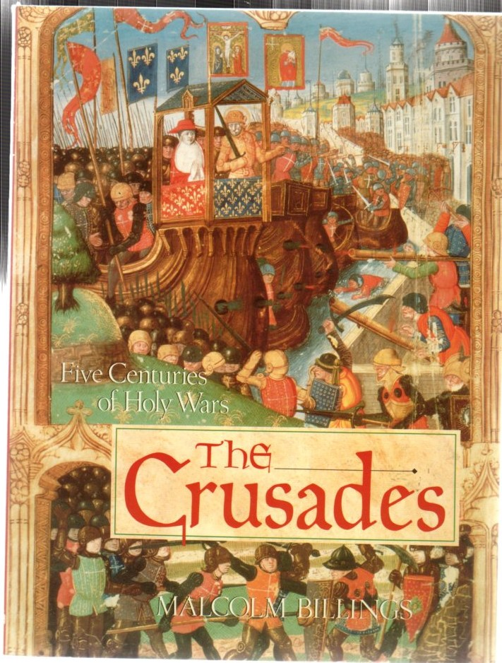 Image for The Crusades: Five Centuries of Holy Wars