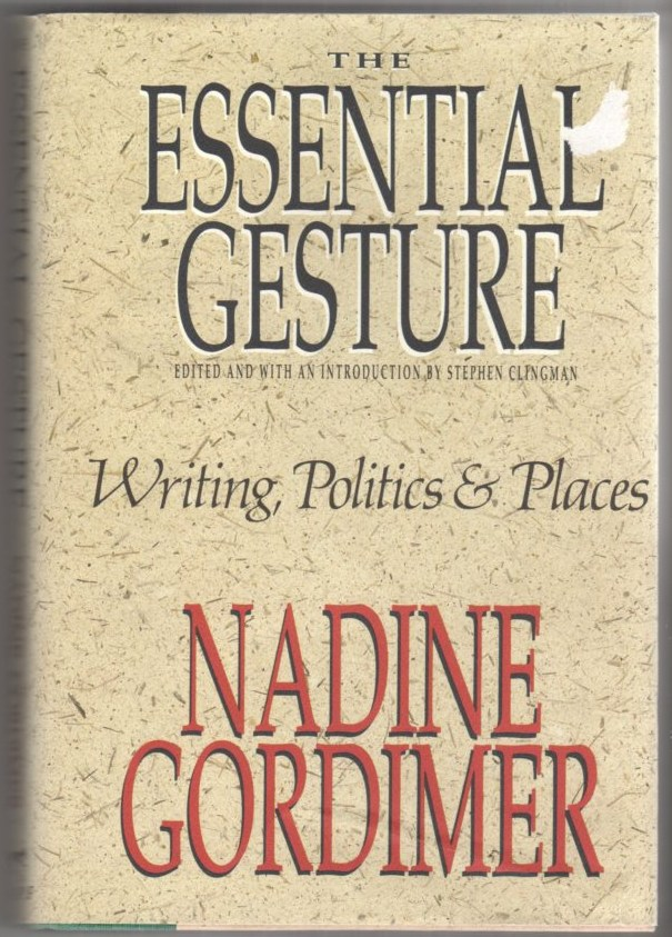Image for The Essential Gesture: Writing, Politics & Places