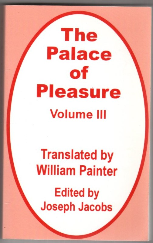Image for The Palace of Pleasure Volume Thee (III)