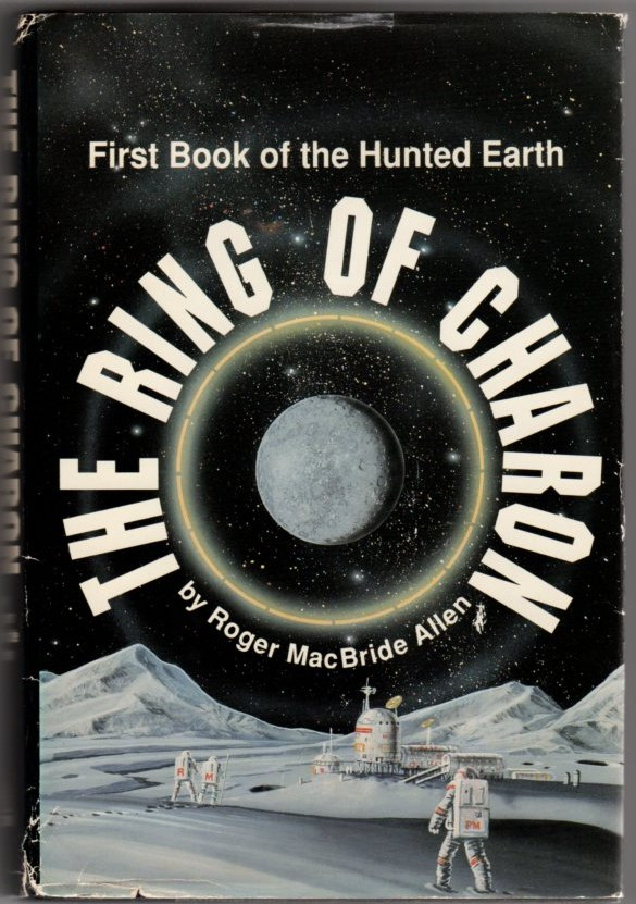 Image for The Ring of Charon: First Book of the Hunted Earth