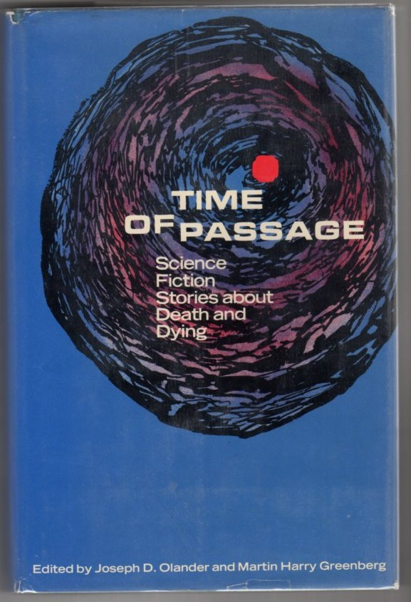 Image for Time of Passage: Science Fiction Stories About Death and Dying