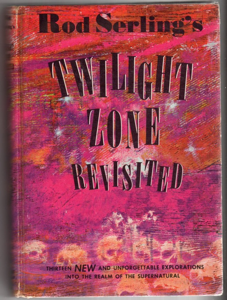 Twilight Zone Revisited