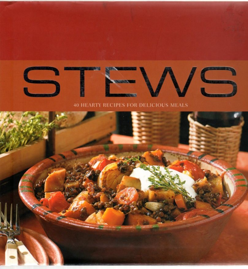 Image for Stews: 40 Hearty Recipes for Delicious Meals