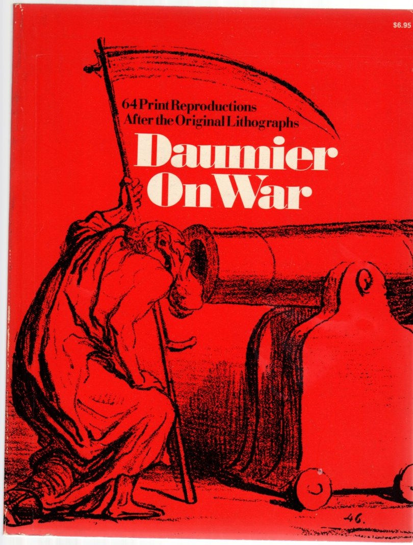 Image for Daumier on War: 64 Print Reproductions After the Original Lithographs