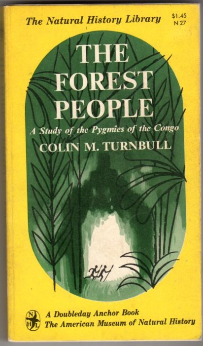 Image for The Forest People: A Study of the Pygmies of the Congo (The Natural History Library)