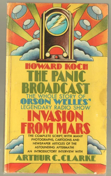 "Image for The Panic Broadcast: The Whole Story of Orson Welles' Legendary Radio Show ""Invasion from Mars"""