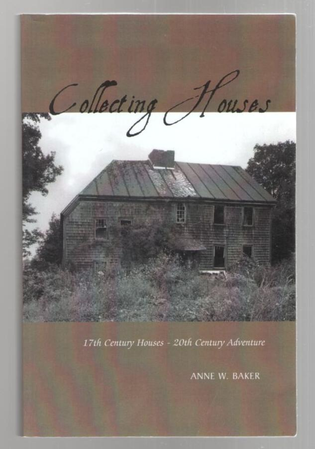 Image for Collecting Houses: 17th Century Houses - 20th Century Adventure